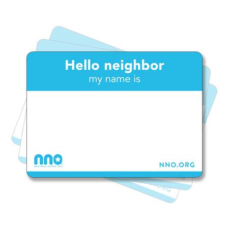 """""""Hello Neighbor"""" Name Tag."""